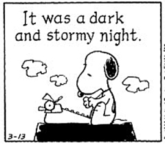 "Snoopy ""It was a dark and stormy night"""