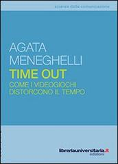 Time Out di Agata Meneghelli